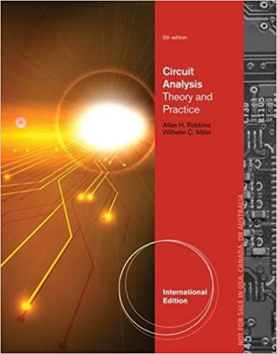 Book Circuit Analysis: Theory and Practice.