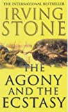Front cover for the book The Agony and the Ecstasy by Irving Stone