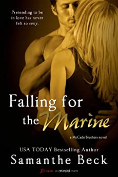 Falling for the Marine (A McCade Brothers Novel Book 2) by [Beck, Samanthe]