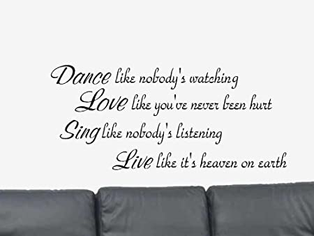 Wall Sticker Dance Like No One Is Watching Love Sing Live Decor Home3 Hs