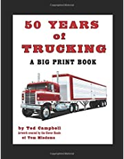 Trucker Tales - Fifty Years of Trucking
