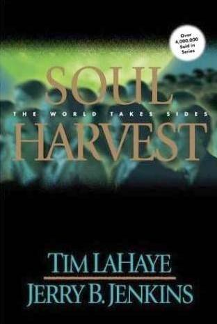 Soul Harvest (1999) (Book) written by Jerry B. Jenkins, Tim LaHaye