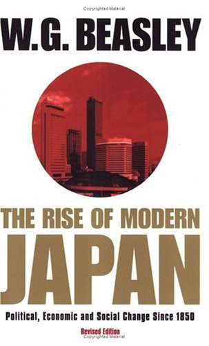 Read Online Rise of Modern Japan: Political, Economic and Social Change Since 1850 pdf epub