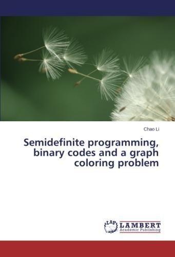 Semidefinite programming, binary codes and a graph coloring problem PDF