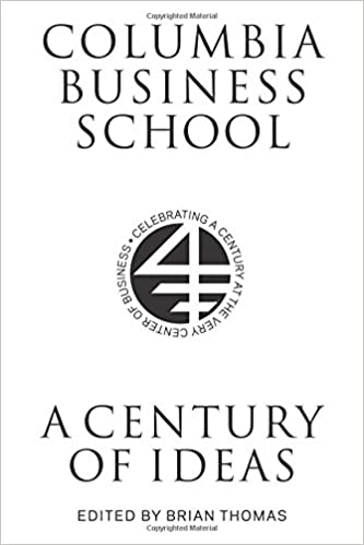 image for Columbia Business School: A Century of Ideas