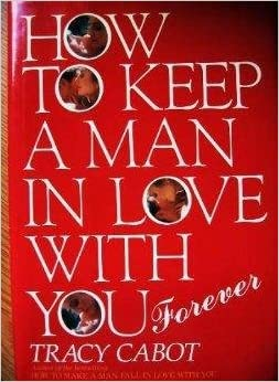 Keep a man in love with you