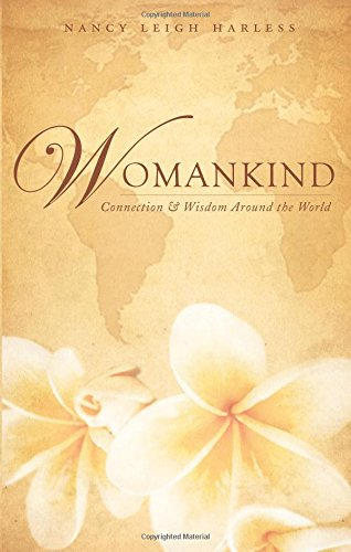 Download Womankind: Connection and Wisdom Around the World pdf