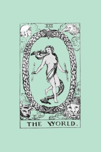 The World: Tarot Card Notebook Vintage Tarot Card Journal Mint Green 120-pages (Tarot Card Gifts) (Volume 3) ()