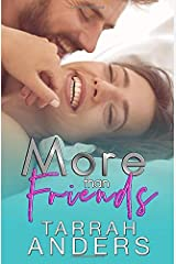 More than Friends (The More Duet) Paperback