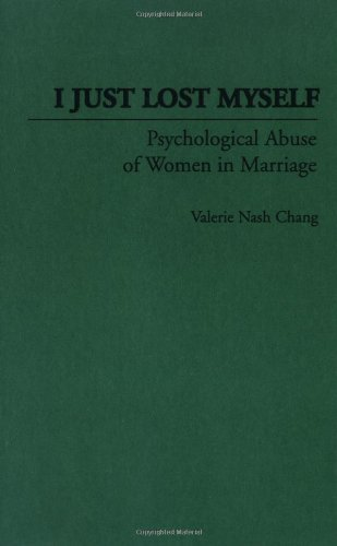 Download I Just Lost Myself: Psychological Abuse of Women in Marriage Pdf