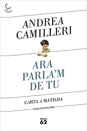 Ara parlam de tu: Carta a la Matilda (Catalan Edition ...