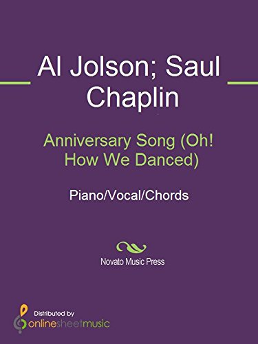 Anniversary Song Oh How We Danced Kindle Edition By Al Jolson