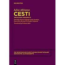 Cesti: The Extant Fragments