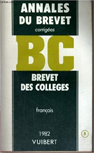 Livre Annales du brevet corrigees - brevet des colleges - francais - 1982 - n° 9 pdf ebook