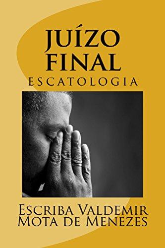 juizo final: Escatologia