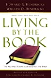 Living By the Book: The Art and Science of Reading the Bible by Howard G. G. Hendricks (January 01,2007)