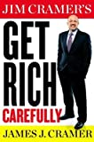 img - for Jim Cramer's Get Rich Carefully[JIM CRAMERS GET RICH CAREF 15D][UNABRIDGED][Compact Disc] book / textbook / text book
