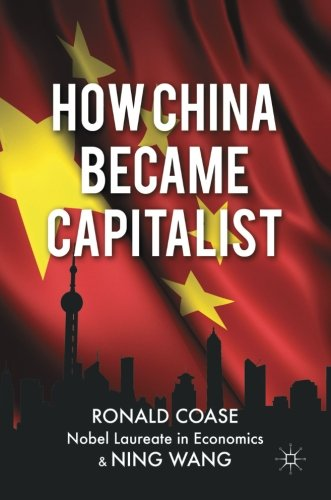 How China Became Capitalist (Finance China In Global)