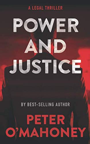 Power and Justice: A Legal Thriller (Tex Hunter)