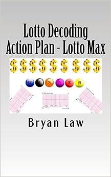 Lotto Decoding: Action Plan - Lotto Max