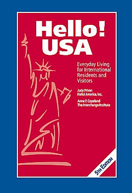 Hello! USA, Everyday Living for International Residents and Visitors by Judy Priven, Anne P. Copeland (2011) Paperback