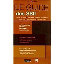 GUIDE DES SSII (LE), 3E ÉD.