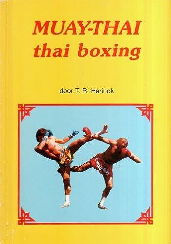 sc 1 st  Amazon.com & Muay-Thai : Thai Boxing: 9789066761148: Amazon.com: Books