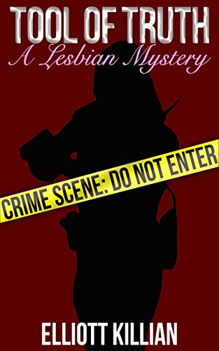 #freebooks – Kindle: Tool of Truth. Elliott Killian. Lesbian Romance Mystery. (Free until Friday 9/21)