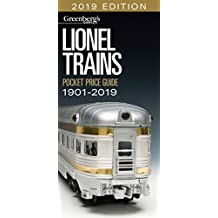 Lionel Pocket Price Guide 1901-2019: Greenberg's Guide