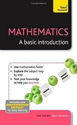 Mathematics - A Basic Introduction: Teach Yourself