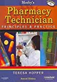 Mosby's Pharmacy Technician - Text and E-Book Package : Principles and Practice, Hopper, Teresa, 1416064885