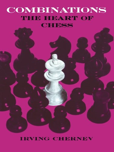 Combinations: The Heart of Chess (Dover - Combination Chess