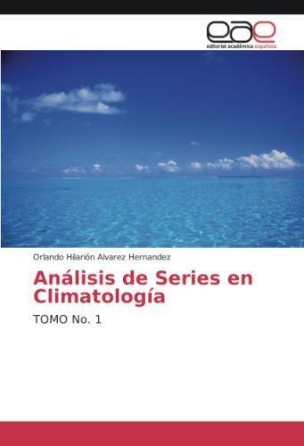 Análisis de Series en Climatología: TOMO No. 1 (Spanish Edition) ebook