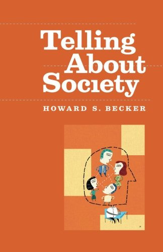Telling About Society (Chicago Guides to Writing, Editing, and Publishing)