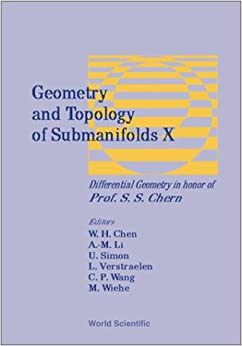 Book Geometry and Topology of Submanifolds X: Differential Geometry in Honor of Professor S.S. Chern: Peking University, China, 29 August - 3 September 1999, Tu Berlin, Germany, 26-28 November 1999