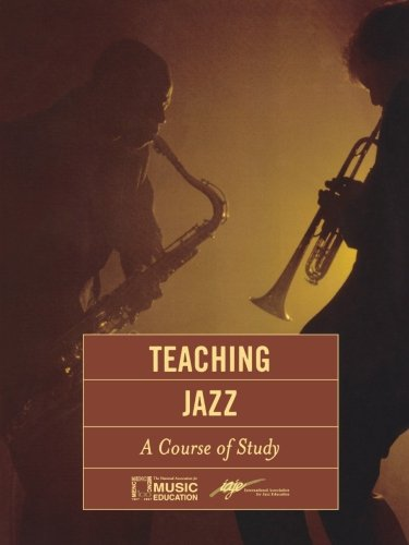 Teaching Jazz: A Course of Study