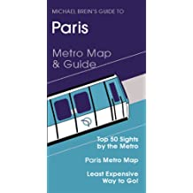 Paris Travel Guide (Michael Brein's Travel Guides to Sightseeing by Public Transportation)