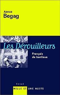 Les Dérouilleurs : Français de banlieue par Azouz Begag