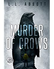 Murder Of Crows: LARGE PRINT A Lake Pines Mystery