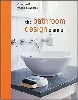Amazon | The Bathroom Design Planner | Vinny Lee, Maggie Stevenson |  Decorating