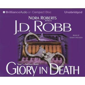 Glory in Death (In Death #2)- By J.D. Robb