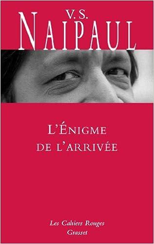 Amazon Fr L Enigme De L Arrivee Traduit De L Anglais Par