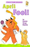 April Fool! A Harry & Emily Adventure (A Holiday House Reader, Level 2) (Holiday House Readers Level 2)