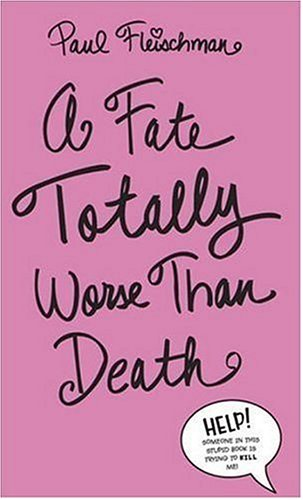 book cover of A Fate Totally Worse Than Death
