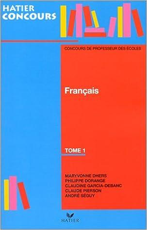 Télécharger en ligne Français, tome 1, concours des professeurs des écoles epub, pdf