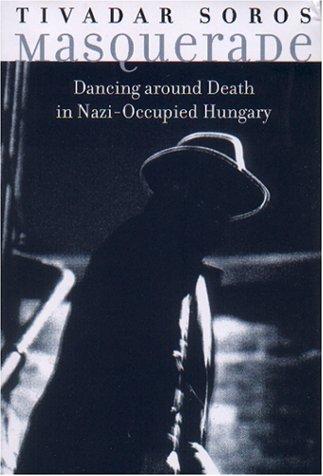 Masquerade: Dancing Around Death in Nazi Occupied Hungary pdf epub