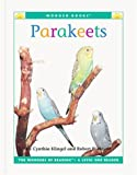Parakeets, Cynthia Fitterer Klingel and Robert B. Noyed, 1567668011