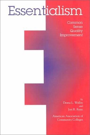 Essentialism Common Sense Quality Improvement: Common Sense Quality Improvement by Wallin Desna L. Ryan Jon R. (1997-07-01) Paperback