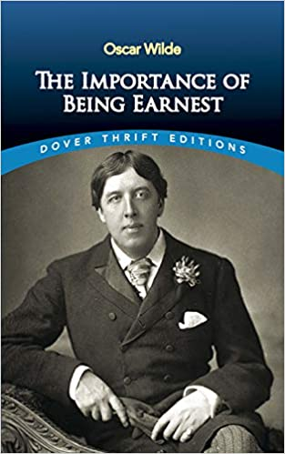 Amazon.com: The Importance of Being Earnest (9780486264783): Oscar Wilde:  Books