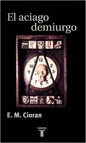 EL ACIAGO DEMIURGO PDF